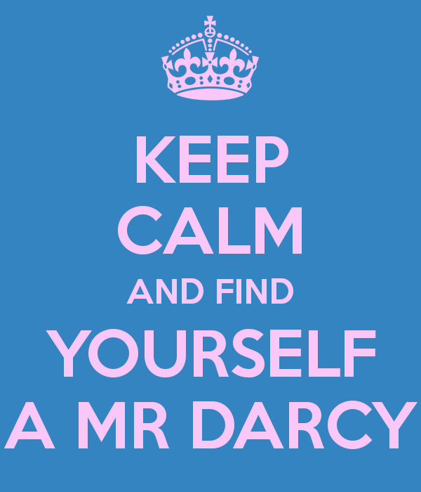 keep-calm-and-find-yourself-a-mr-darcy-34.png