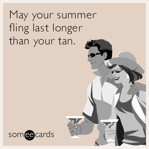 may-your-summer-fling-last-longer-than-your-tan-4sg