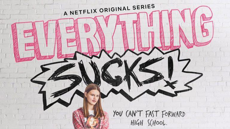 everything-sucks-770x433